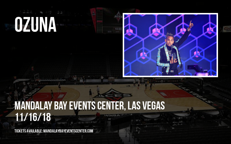 Ozuna  at Mandalay Bay Events Center