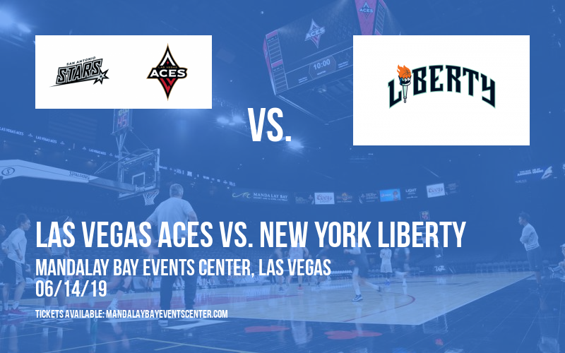 Las Vegas Aces vs. New York Liberty at Mandalay Bay Events Center