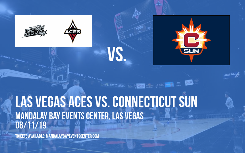 Las Vegas Aces vs. Connecticut Sun at Mandalay Bay Events Center