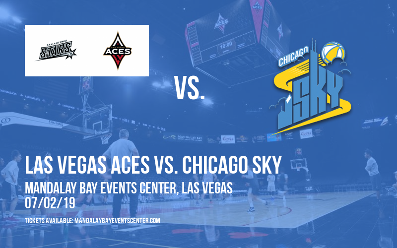 Las Vegas Aces vs. Chicago Sky at Mandalay Bay Events Center