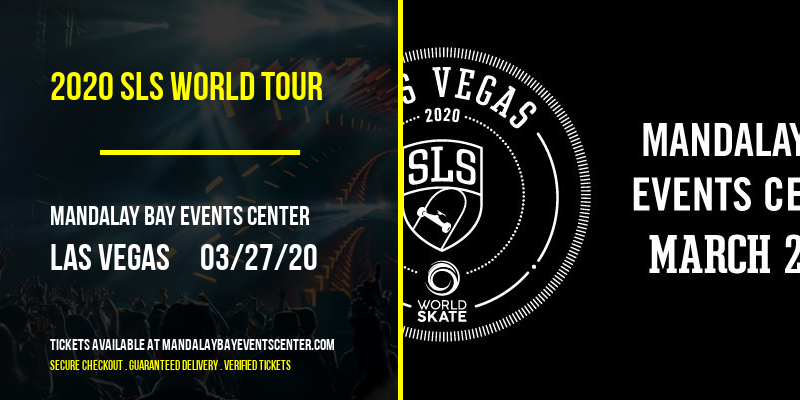 2020 SLS World Tour at Mandalay Bay Events Center