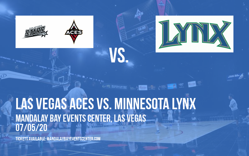 Las Vegas Aces vs. Minnesota Lynx at Mandalay Bay Events Center