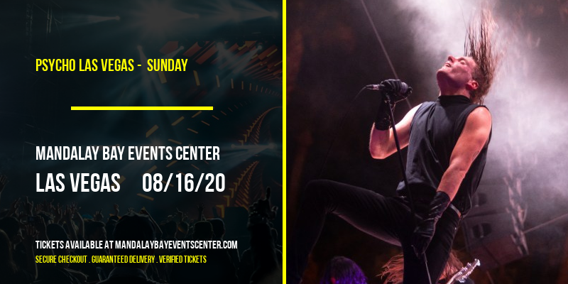 Psycho Las Vegas -  Sunday at Mandalay Bay Events Center