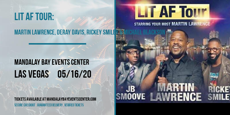 LIT AF Tour: Martin Lawrence, DeRay Davis, Rickey Smiley & Michael Blackson at Mandalay Bay Events Center