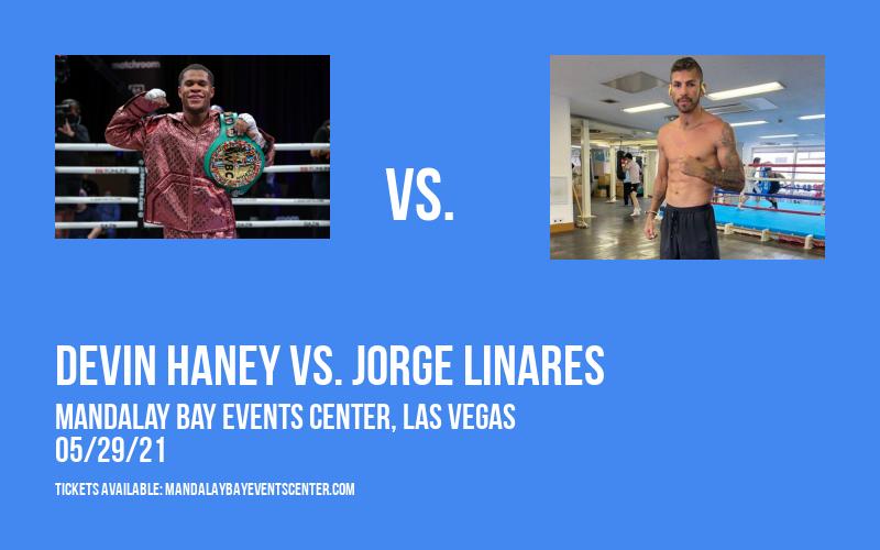 Devin Haney vs. Jorge Linares at Mandalay Bay Events Center