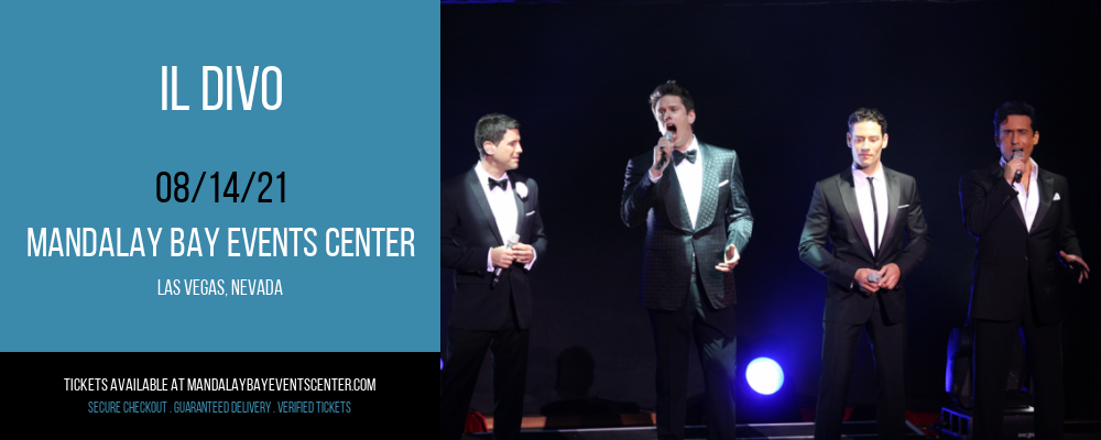 Il Divo [CANCELLED] at Mandalay Bay Events Center
