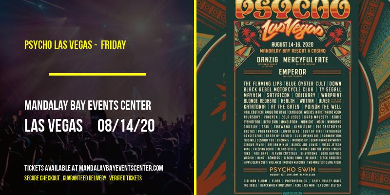Psycho Las Vegas -  Friday at Mandalay Bay Events Center
