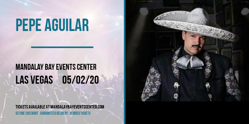 Pepe Aguilar [CANCELLED] at Mandalay Bay Events Center