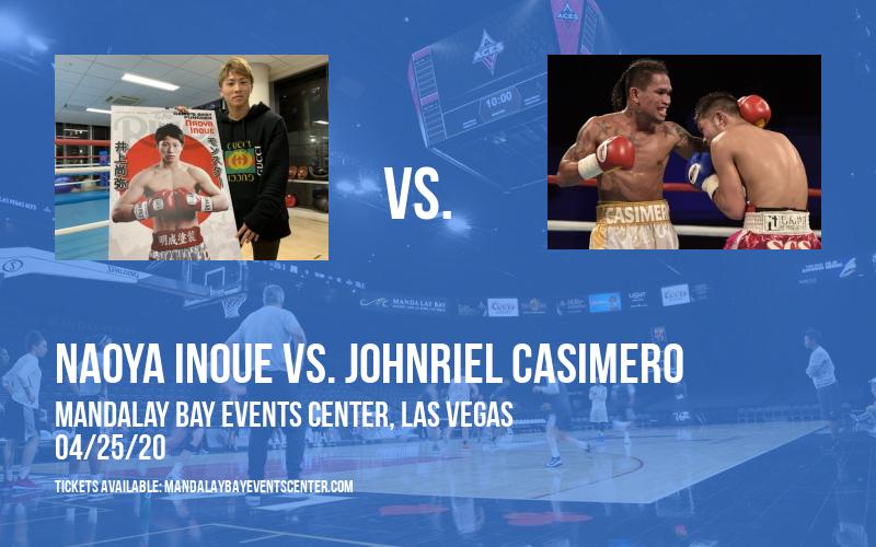 Top Rank Boxing: Naoya Inoue vs. Johnriel Casimero [CANCELLED] at Mandalay Bay Events Center